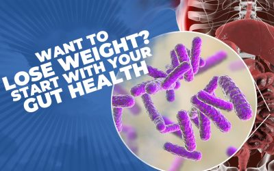 Want To Lose Weight? Start With Your Gut Health