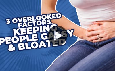 3 Overlooked Factors Keeping People Gassy & Bloated