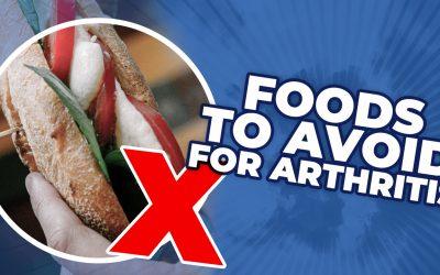7 Foods To Avoid For Arthritis